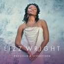 Freedom & Surrender/Lizz Wright