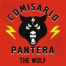 The Wolf/Comisario Pantera