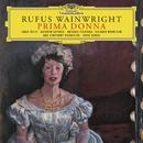 Rufus Wainwright: Prima Donna/Janis Kelly, Kathryn Guthrie, Antonio Figueroa, Richard Morrison, BBC Symphony Orchestra, Jayce Ogren