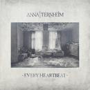 Every Heartbeat/Anna Ternheim