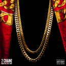 Based On A T.R.U. Story (Deluxe)/2 Chainz