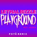 Playground (Poté Remix) (feat. Shakka)/Lethal Bizzle