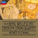 Berg: Lyric Suite; Wellesz: Sonnets By Elizabeth Barrett Browning, Op.52/Emerson String Quartet, Renée Fleming