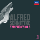 Schnittke: Symphony No.5/Royal Concertgebouw Orchestra, Riccardo Chailly