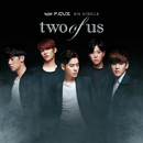 two of us/F.CUZ