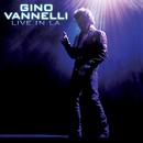 Live In LA (Live)/Gino Vannelli