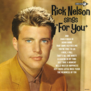 Rick Nelson Sings For You/Rick Nelson