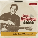 2120 South Michigan Ave/George Thorogood