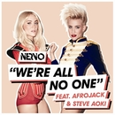 We're All No One (feat. Afrojack, Steve Aoki)/NERVO