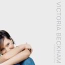 A Mind Of Its Own/Victoria Beckham