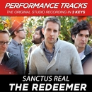 The Redeemer (Performance Tracks)/Sanctus Real