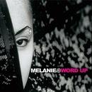 Word Up/Melanie B