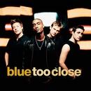 Too Close/ブルー
