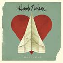 Crazy Love (Plus The Light Sides)/Hawk Nelson