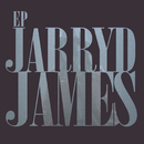 Jarryd James EP/Jarryd James