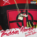 Bussin Moves (feat. Pusha T, Quentin Miller)/Hit-Boy