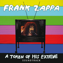 A Token Of His Extreme (Live)/Frank Zappa