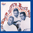 The Super, Super Blues Band/Bo Diddley, Muddy Waters, Howlin' Wolf