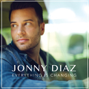 Everything Is Changing/Jonny Diaz