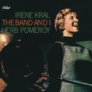 The Band And I (Reissue)/Irene Kral