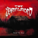 Dead To You/The Year Of Our Lord