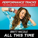 All This Time (Performance Tracks)/Britt Nicole