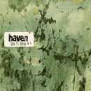 Let It Live/Haven