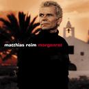 Morgenrot/Matthias Reim