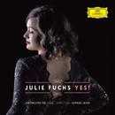 Yes !/Julie Fuchs, Orchestre National De Lille, Samuel Jean