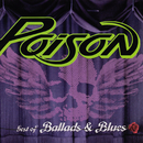 Best Of Ballads And Blues/Poison