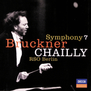 Bruckner: Symphony No.7/Radio-Symphonie-Orchester Berlin, Riccardo Chailly