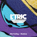 This Feeling (Remixes)/L'Tric