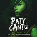Valiente (The Young Professionals Remix)/Paty Cantú