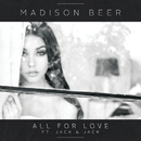 All For Love (feat. Jack & Jack)/Madison Beer