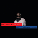 We Dance Again (feat. Nakhane Toure)/Black Coffee