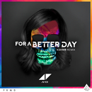 For A Better Day (KSHMR Remix)/Avicii