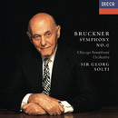 Bruckner: Symphony No. 0/Sir Georg Solti, Chicago Symphony Orchestra
