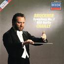 Bruckner: Symphony No. 1/Riccardo Chailly, Radio-Symphonie-Orchester Berlin