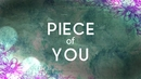 Piece Of You (Lyric Video)/Krissy