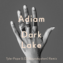 Dark Lake/Adiam