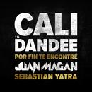 Por Fin Te Encontré (feat. Juan Magán, Sebastián Yatra)/Cali Y El Dandee