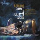 Berlioz: Roméo & Juliette; Symphonie fantastique/London Symphony Orchestra, Pierre Monteux, Orchester der Wiener Staatsoper, René Leibowitz
