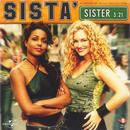 Sista'/Sister