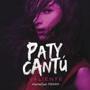 Valiente (AtellaGali Remix)/Paty Cantú
