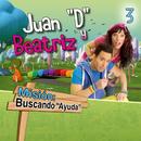"""Misión: Buscando """"Ayuda"""" 3/Juan """"D"""" Y Beatriz"""