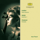 Dvorak: Cello Concerto / Reger: Suite / Francaix: Fantasy/Anja Thauer, Czech Philharmonic Orchestra, Zdenek Macal, Jean Françaix