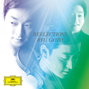 Reflections/Ryu Goto, Michael Dussek