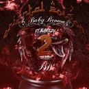 Oriental Poison 2 (feat. Albeezy)/Baby Brown