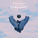 Worlds (Remixed)/Porter Robinson