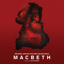 Macbeth (Original Motion Picture Soundtrack)/Jed Kurzel